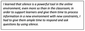 "Pull quote ""In order to support learners, I gave them ample time to respond and ask questions by using silence."""